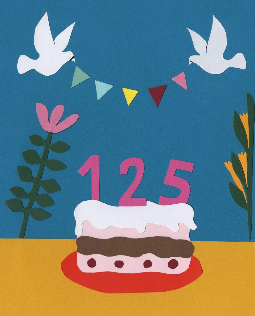 """Auf dunkel-türkisfarbenem Grund sieht man in grafisch-kindlichem Stil im Vordergrund eine Torte mit einer pinkfarbenen """"125"""", darüber zwei weiße Tauben, die eine Geburtstagsgirlande im Schnabel halten und im Hintergrund zwei Pflanzen. Der Gesamteindruck ist sehr friedlich, freundlich, einladend."""