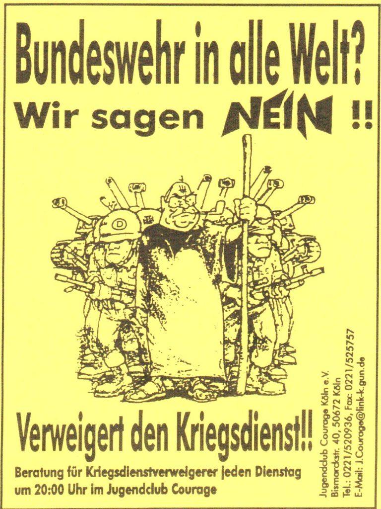 """Unter der Überschrift ist Bundeskanzler Helmut Kohl im Pilgergewand mit Sandalen und Pfeife skizziert. Hinter und neben ihm stehen Soldaten mit Helm, die mit ihren Waffen in alle Richtungen drohen; dahinter sind die Mündungsrohe von Panzern zu sehen. Unten steht """"Verweigert den Kriegsdienst!! Beratung für Kriegsdienstverweigerer jeden Dienstag um 20:00 Uhr im Jugendclub Courage"""""""