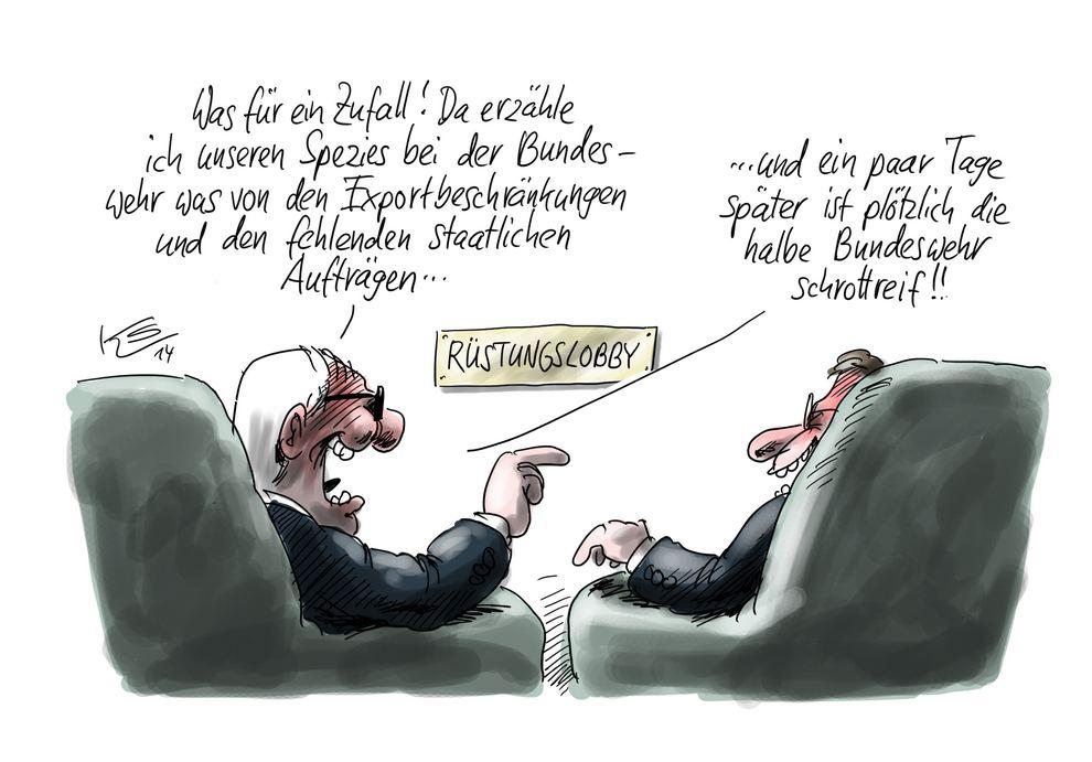 """Zwei Rüstungslobbyisten unterhalten sich: """"Was für ein Zufall! Da erzähle ich unseren Spezis bei der Bundeswehr was von Exportbeschränkungen und fehlenden staatlichen Aufträgen ..."""" - """".... und ein paar Tage später ist plötzlich die halbe Bundeswehr schrottreif!"""""""