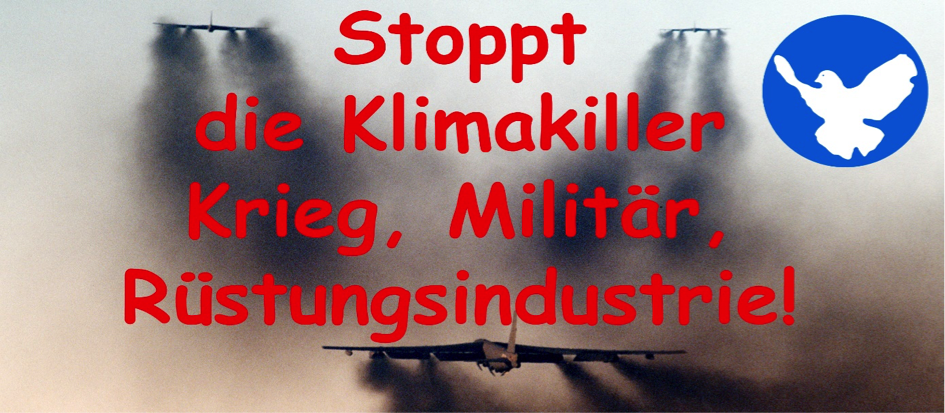 """Grafik """"Stoppt die Klimakiller Krieg, Militär, Rüstungsindustrie!"""" steht in roter Schrift auf einem Hintergrundfoto, das Düsenjets zeigt, die dunkle Wolken Abgase hinter sich herziehen."""